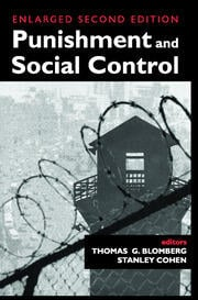 Punishment and Social Control: Essays in Honor of Sheldon L. Messinger