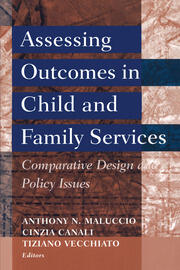Assessing Outcomes in Child and Family Services: Comparative Design and Policy Issues