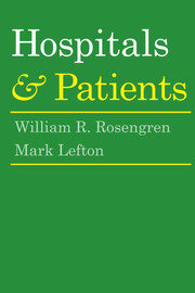 The Hospital and Its Patients