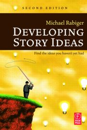 Developing Story Ideas - 1st Edition book cover