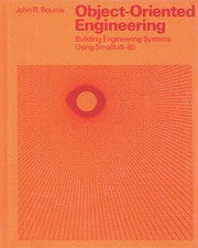 Object-Oriented Engineering: Building Engineering Systems Usig Smalltalk-80