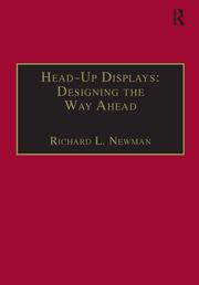 Head-Up Displays: Designing the Way Ahead