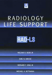 Radiology Life Support (RAD-LS): A Practical Approach