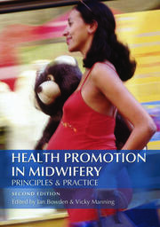 Health Promotion in Midwifery : Principles and practice