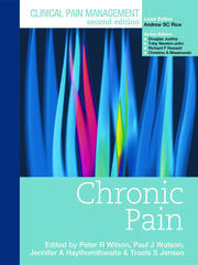 Clinical Pain Management : Chronic Pain