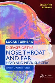 Logan Turner's Diseases of the Nose, Throat and Ear, Head and Neck Surgery