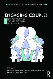 Engaging Couples: New Directions in Therapeutic Work with Families
