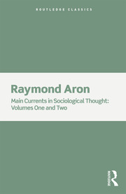 Main Currents in Sociological Thought: 2 Volume Set