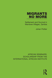Migrants No More: Settlement and Survival in Mambwe Villages, Zambia