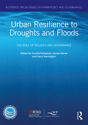 Urban Resilience to Droughts and Floods: The Role of Policies and Governance