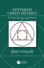 Synthesis Green Metrics: Problems, Exercises, and Solutions