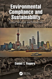 Environmental Compliance and Sustainability: Global Challenges and Perspectives