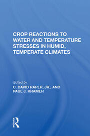 Crop Reactions To Water And Temperature Stresses In Humid, Temperate Climates