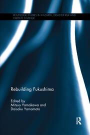 Rebuilding Fukushima