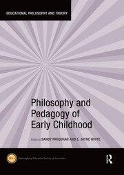 Philosophy and Pedagogy of Early Childhood