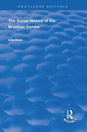 The Social History of the Brazilian Samba