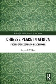 Chinese Peace in Africa: From Peacekeeper to Peacemaker
