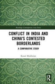 Conflict in India and China's Contested Borderlands: A Comparative Study