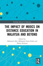 The Impact of MOOCs on Distance Education in Malaysia and Beyond