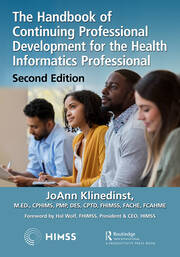 The Handbook of Continuing Professional Development for Health IT Professionals, International Edition