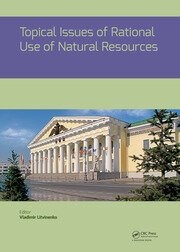 Topical Issues of Rational Use of Natural Resources: Proceedings of the International Forum-Contest of Young Researchers, April 18-20, 2018, St. Petersburg, Russia