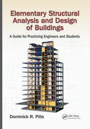 Elementary Structural Analysis and Design of Buildings: A Guide for Practicing Engineers and Students