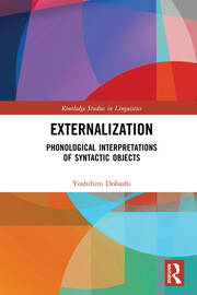 Externalization: Phonological Interpretations of Syntactic Objects
