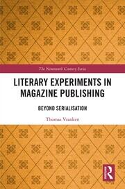 Literary Experiments in Magazine Publishing: Beyond Serialization
