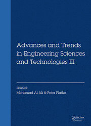 Advances and Trends in Engineering Sciences and Technologies III: Proceedings of the 3rd International Conference on Engineering Sciences and Technologies (ESaT 2018), September 12-14, 2018, High Tatras Mountains, Tatranské Matliare, Slovak Republic