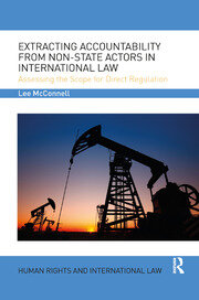 Extracting Accountability from Non-State Actors in International Law: Assessing the Scope for Direct Regulation
