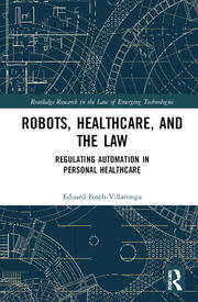 Featured Title - Artificial Intelligence, Robots and the Law Villaronga - 1st Edition book cover