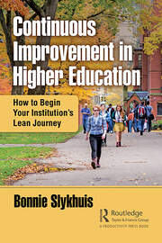 Continuous Improvement in Higher Education: How to Begin Your Institution's Lean Journey