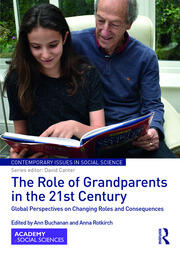 The Role of Grandparents in the 21st Century: Global Perspectives on Changing Roles and Consequences