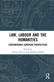 Law, Labour and the Humanities: Contemporary European Perspectives