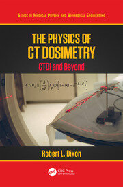 The Physics of CT Dosimetry: CTDI and Beyond
