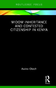 Widow Inheritance and Contested Citizenship in Kenya