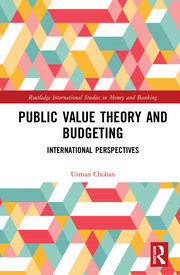 Public Value Theory and Budgeting: International Perspectives