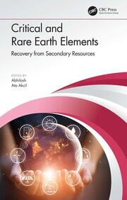 Critical and Rare Earth Elements: Recovery from Secondary Resources
