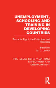 Unemployment, Schooling and Training in Developing Countries: Tanzania, Egypt, the Philippines and Indonesia