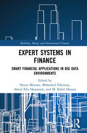 Expert Systems in Finance: Smart Financial Applications in Big Data Environments