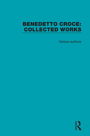 Benedetto Croce: Collected Works