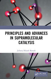 Principles and Advances in Supramolecular Catalysis