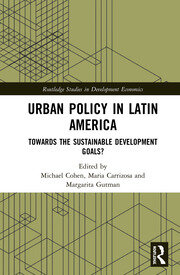 Urban Policy in Latin America: Towards the Sustainable Development Goals?