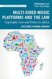 Multi-sided Music Platforms and the Law: Copyright, Law and Policy in Africa