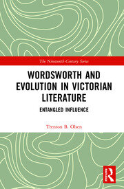 Wordsworth and Evolution in Victorian Literature: Entangled Influence