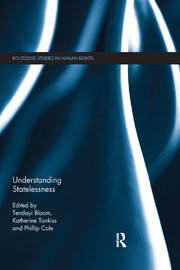 Understanding Statelessness (Cole) RPD - 1st Edition book cover