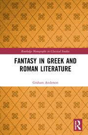 Fantasy in Greek and Roman Literature