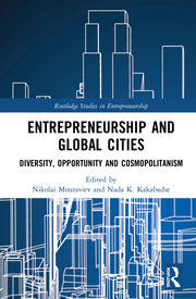Entrepreneurship and Global Cities: Diversity, Opportunity and Cosmopolitanism
