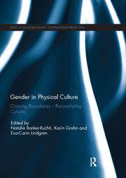 Gender in Physical Culture: Crossing Boundaries - Reconstituting Cultures