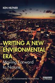 Writing a New Environmental Era: Moving forward to nature
